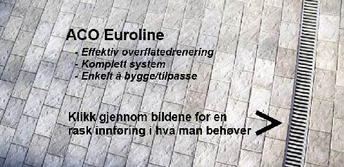 ACO Self Euroline Renne 1m m/galv rist